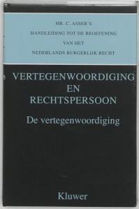 Asser serie Mr. C. Asser's handleiding tot de beoefening van het Nederlands burgerlijk recht De vertegnwoordiging