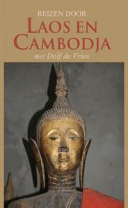 Reizen door Laos en Cambodja met Dolf de Vries