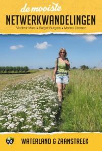 De mooiste netwerkwandelingen: Waterland & Zaanstreek door Rutger Burgers & Menno Zeeman & Vladimir Mars