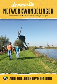 De mooiste netwerkwandelingen: Zuid-Hollands rivierenland door Menno Zeeman & Vladimir Mars & Rutger Burgers
