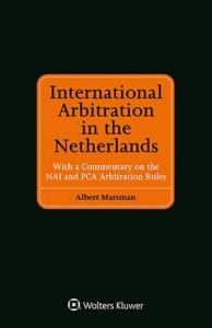 International Arbitration in the Netherlands