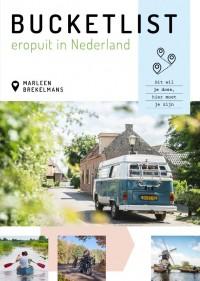 Bucketlist eropuit in Nederland