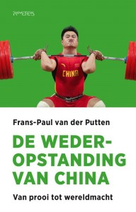 De wederopstanding van China door Frans-Paul van der Putten