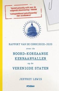 Rapport van de Commissie-2020 over de Noord-Koreaanse kernaanvallen op de Verenigde Staten