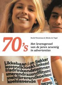 70's door Roelof Bouwman & Minke de Vogel