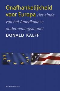 Onafhankelijkheid voor Europa door Donald Kalff