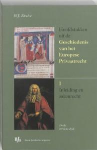 Hoofdstukken uit de Geschiedenis van het Europese Privaatrecht I