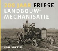 200 jaar Friese landbouwmechanisatie