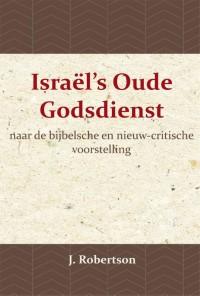 Israël's Oude Godsdienst