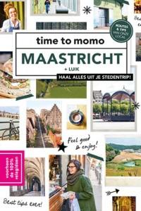 Time to momo: Maastricht + Luik