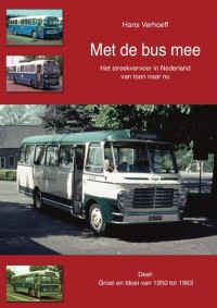 Met de bus mee: Groei en bloei van 1950 tot 1963