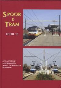 actualiteiten en achtergronden spoor-en tramwegen Nederland 2007: Spoor & Tram 19