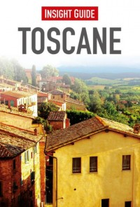 Insight guides: Insight Guide Toscane (Ned.ed.)