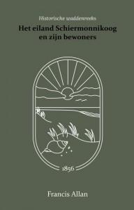 Het eiland Schiermonnikoog en zijn bewoners