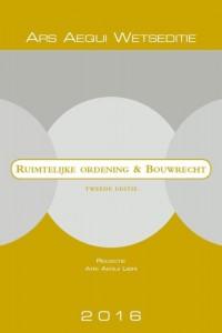 Ars Aequi Wetseditie Ruimtelijke ordening & Bouwrecht 2016
