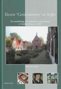 Cover van Tussen 'Goidscameren' en hofjes - Dick E.H. de Boer