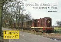 Het spoor in Groningen