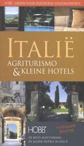 HOBB Gidsen voor bijzondere logeeradressen Italie, Agriturismo en kleine hotels
