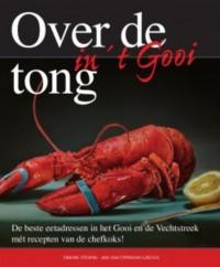 Over de tong in ´t Gooi