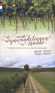 De mooiste wijnwandelingen in Nederland