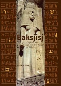 Reisdagboeken: Baksjisj