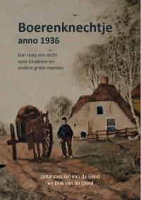 Boerenknechtje anno 1936