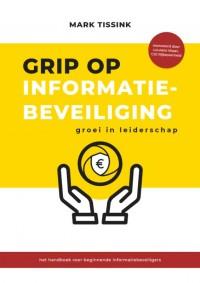 Grip op informatiebeveiliging