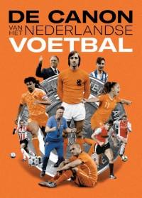 De canon van het Nederlandse voetbal