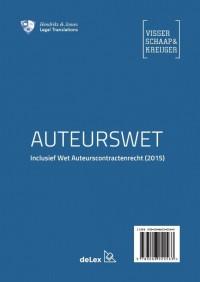 Auteurswet inclusief Wet auteurscontractenrecht (2015) / Copyright Act including Copyright Contract Act (2015)