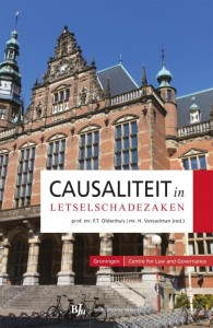 Groningen Centre for Law and Governance Causaliteit in letselschadezaken