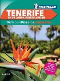 De groene reisgids weekend: Groene Reisgids Weekend Tenerife & Canarische Eilanden
