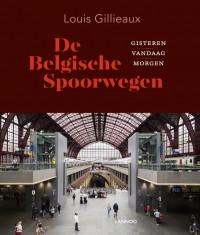 De geschiedenis van de Belgische Spoorwegen