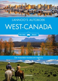 Lannoo's autoboek: West-Canada on the road