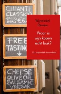 Waar is wijn kopen echt leuk?