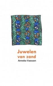 Juwelen van zand door Anneke Vaessen