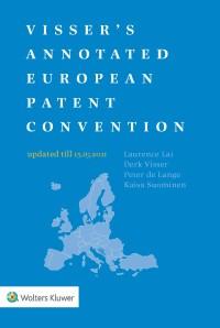 Visser's Annotated European Patent Convention 2021 Edition