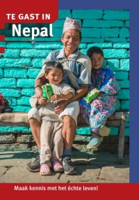 Te gast in...: Te gast in Nepal