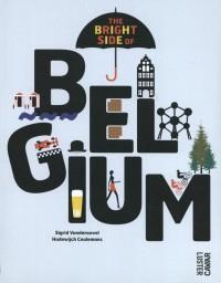 The bright side of Belgium door Hadewijch Ceulemans & Sigrid Vandensavel