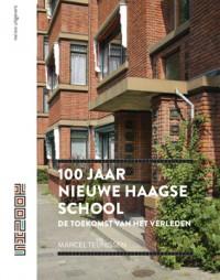 100 jaar Nieuwe Haagse School