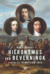 Hiëronymus van Beverningk tijdens het Rampjaar 1672