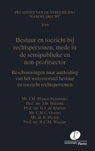 Preadviezen Vereeniging 'Handelsrecht': Bestuur en toezicht bij rechtspersonen, mede in de semi-publieke en non-profit sector