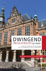 Groningen Centre for Law and Governance Dwingend privaatrecht op maat