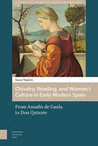 Chivalry, reading, and women's culture in early modern europe