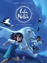 Lulu en Nelson 1: Op weg naar Afrika