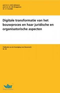 Digitale transformatie van het bouwproces en haar juridische en organisatorische aspecten