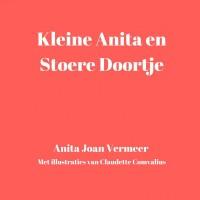 Kleine Anita en stoere Doortje door Joan Vermeer