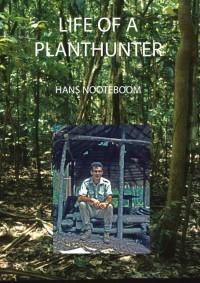 Life of a planthunter door Hans Nooteboom