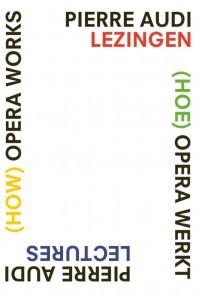 (How) Opera Works, (Hoe) opera werkt