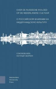 Over de Russische invloed op de Nederlandse cultuur