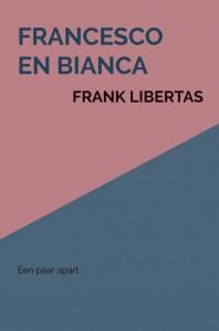 Francesco en Bianca door Frank Libertas